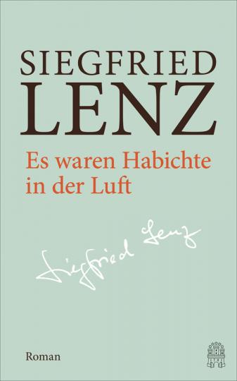 Siegfried Lenz. Es waren Habichte in der Luft. Hamburger Ausgabe Bd. 1.