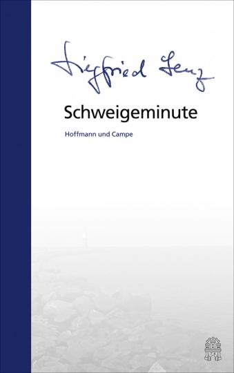 Siegfried Lenz. Schweigeminute.