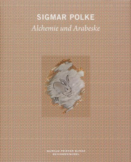 Sigmar Polke. Alchemie und Arabeske.