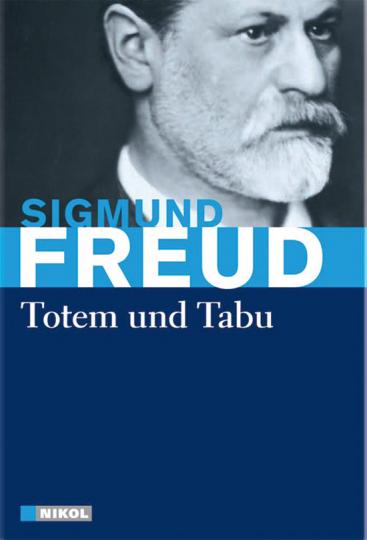 Sigmund Freud. Totem und Tabu.