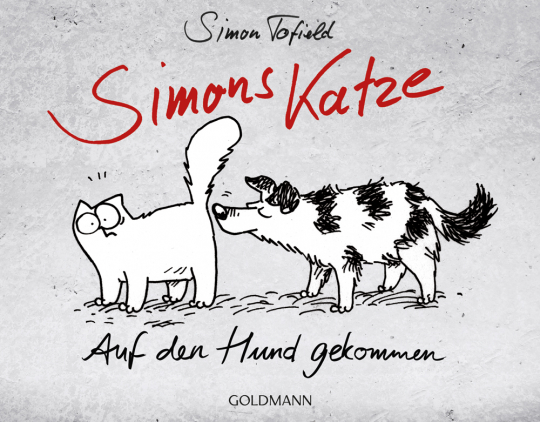 Simon Tofield. Simons Katze. Auf den Hund gekommen.