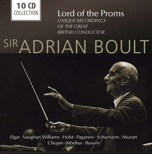 Sir Adrian Boult - Lord of the Proms. 10 CD-Set.