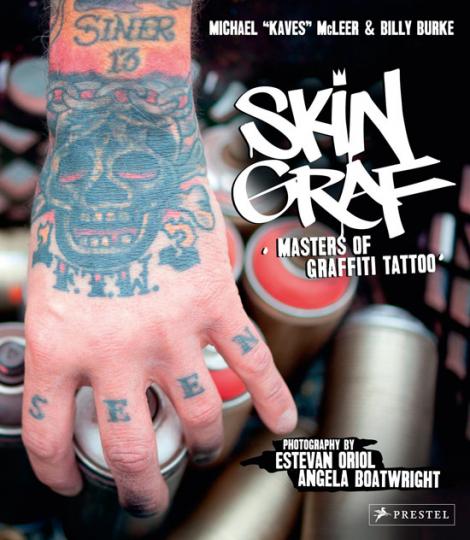 Skin Graf. Masters of Graffiti Tattoo.