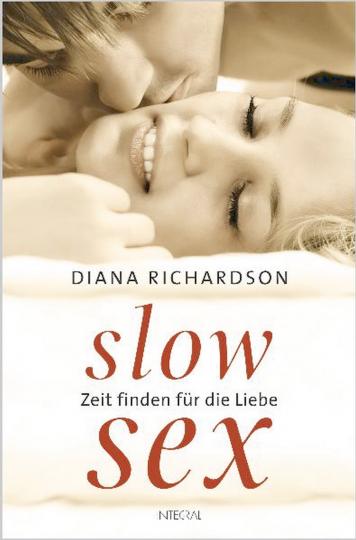 Slow Sex - Zeit finden für die Liebe.