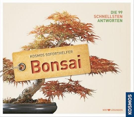 Soforthelfer Bonsai - Die 99 schnellsten Antworten