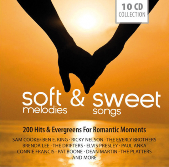 Soft Melodies & Sweet Songs. Hits & Evergreens. 10 CDs.