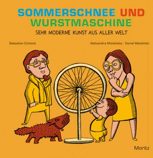 Sommerschnee und Wurstmaschine. Sehr moderne Kunst aus aller Welt.