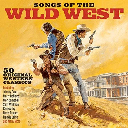 Songs of the Wild West. 2 CDs.