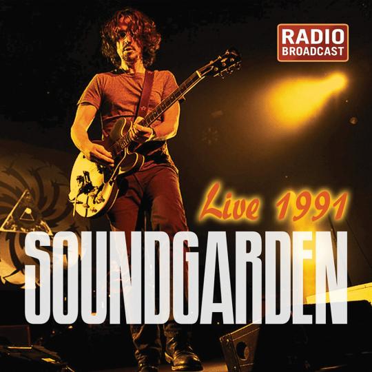Soundgarden. Live 1991 - Radio Broadcast. CD.