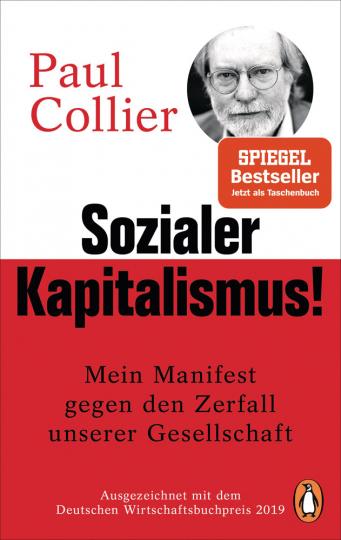 Sozialer Kapitalismus!. Mein Manifest gegen den Zerfall unserer Gesellschaft - Mit einem exklusiven Vorwort für die deutsche Ausgabe.