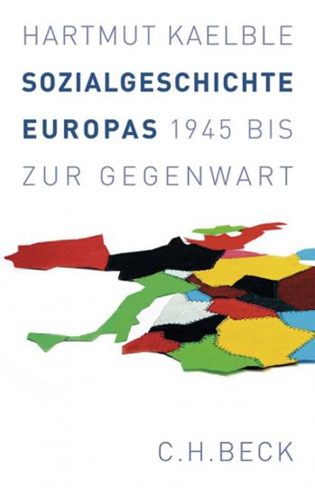Sozialgeschichte Europas. 1945 bis zur Gegenwart.