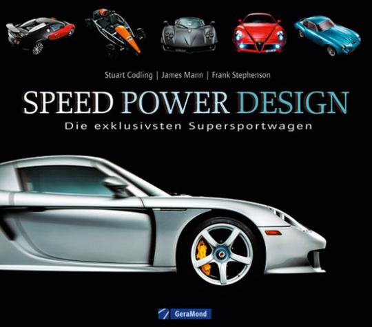 Speed Power Design. Die exklusivsten Supersportwagen.