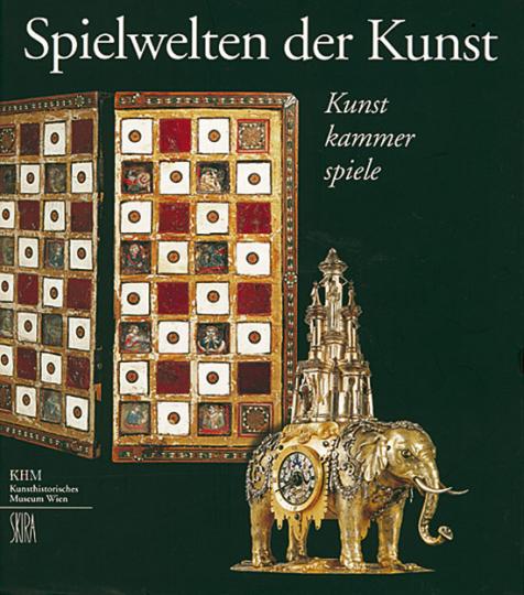 Spielwelten der Kunst - Kunstkammerspiele. Bretter, Steine und Figuren des 16. bis 18. Jahrhunderts in fürstlichen und zeitgenössischen Sammlungen.