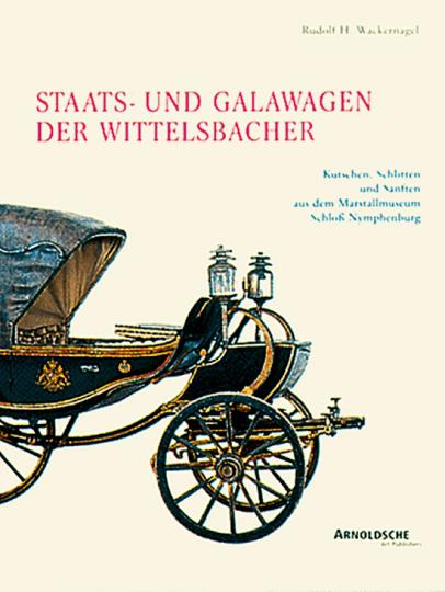 Staats- und Galawagen der Wittelsbacher.