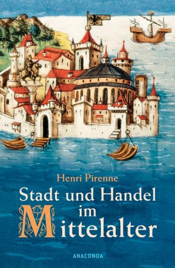 Stadt und Handel im Mittelalter.