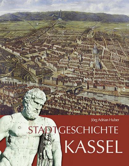 Stadtgeschichte Kassel.