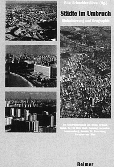 Städte im Umbruch - Globalisierung und Geographie