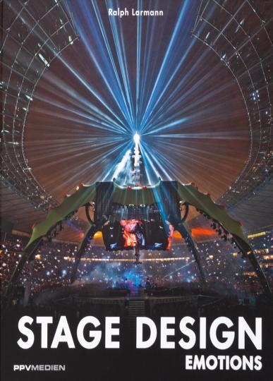 Stage Design Emotions. Show-Design der Gegenwart.