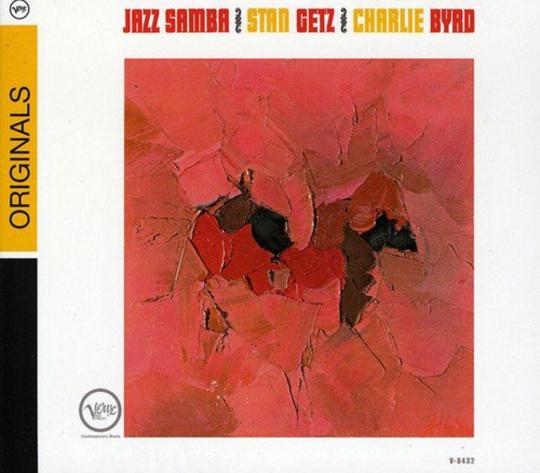 Stan Getz & Charlie Byrd. Jazz Samba (Originals). CD.
