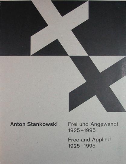 Stankowski - Frei und Angewandt. 1925-1995. 2 Bände.