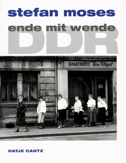 Stefan Moses - DDR - Ende mit Wende