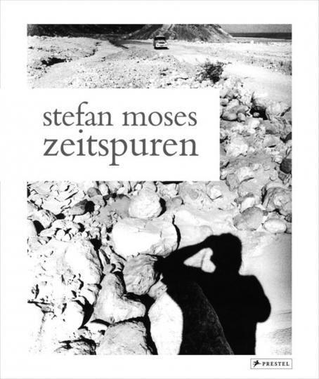 Stefan Moses. Zeitspuren. Fotografien 1953-2008.