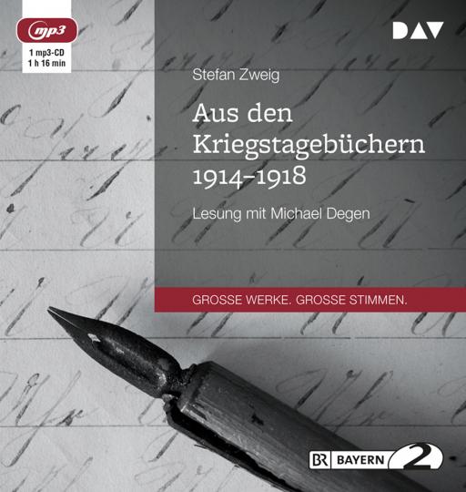 Stefan Zweig. Aus den Kriegstagebüchern 1914-1918. mp3-CD.