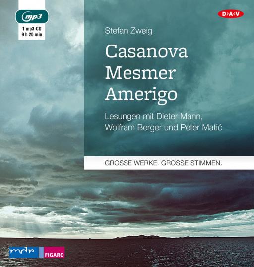 Stefan Zweig. Casanova - Mesmer - Amerigo. mp3-CD.