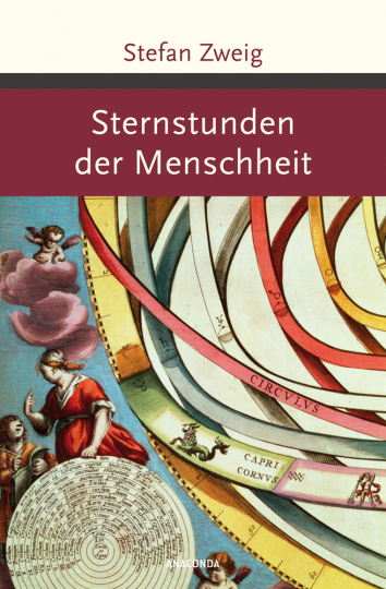 Stefan Zweig. Sternstunden der Menschheit.