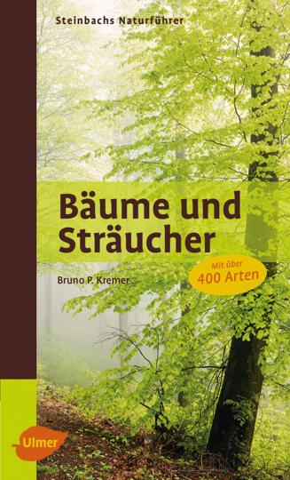 Steinbachs Naturführer. Bäume und Sträucher.