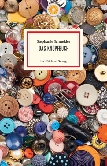 Stephanie Schneider. Das Knopfbuch.