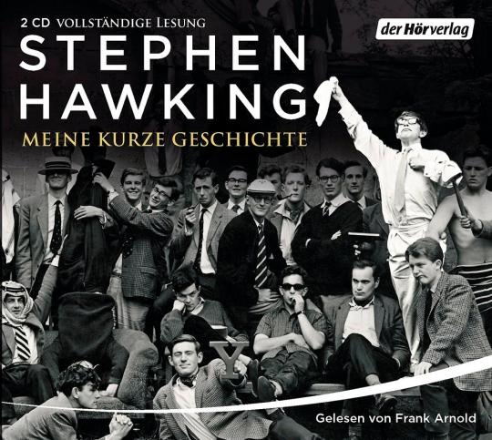 Stephen Hawking. Meine kurze Geschichte. 2 CDs.