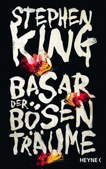 Stephen King. Basar der bösen Träume. Roman.