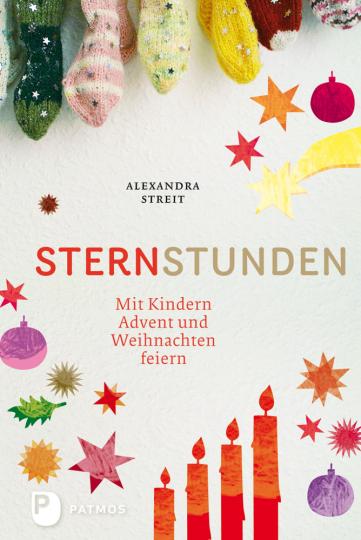 SternStunden - Mit Kindern Advent und Weihnachten feiern