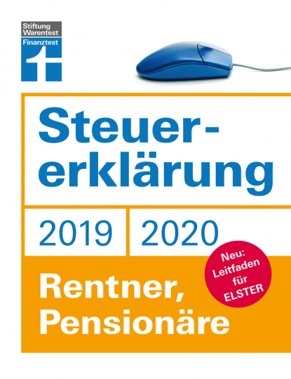 Steuererklärung 2019/2020. Rentner, Pensionäre. Leitfaden für ELSTER.