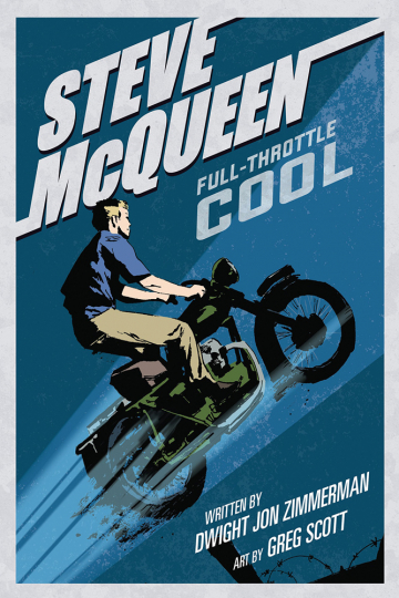 Steve Mcqueen. Full Throttle Cool. Graphic Novel.