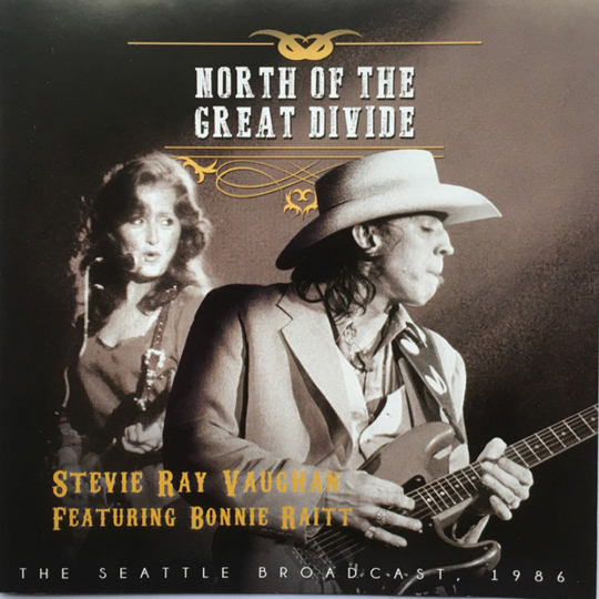 Stevie Ray Vaughan. North Of The Great Divide: The Seattle Broadcast 1986. CD.