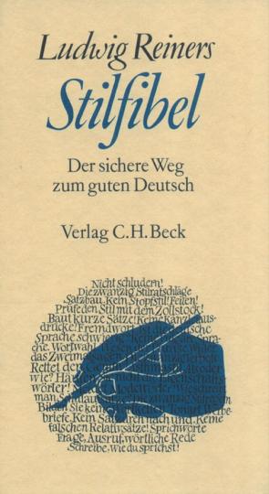 Stilfibel - Der sichere Weg zum guten Deutsch