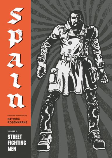Street Fighting Men. Spain. Band 1. Graphic Novel.