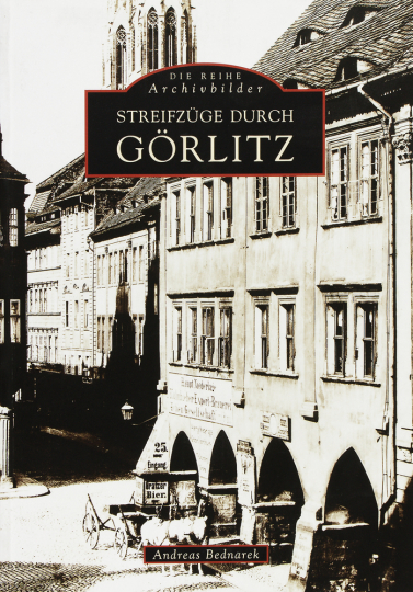 Streifzüge durch Görlitz.