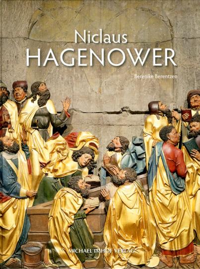 Studien zum bildhauerischen Werk des Nicolaus Hagenower.
