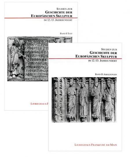 Studien zur Geschichte der europäischen Skulptur im 12./13. Jahrhundert. Zwei Bände.