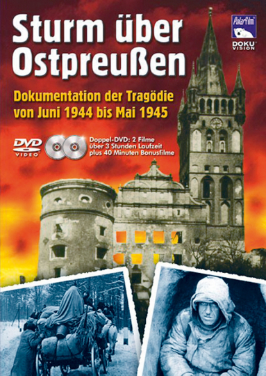 Sturm über Ostpreußen. 2 DVDs.