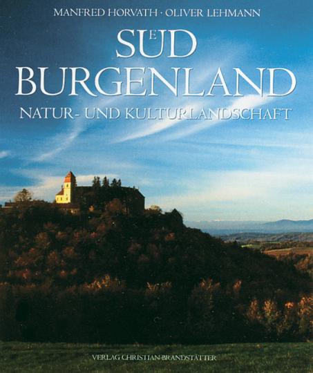 Südburgenland. Natur- und Kulturlandschaft.