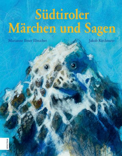 Südtiroler Märchen und Sagen.