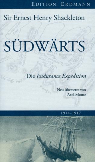 Südwärts. Die Endurance Expedition