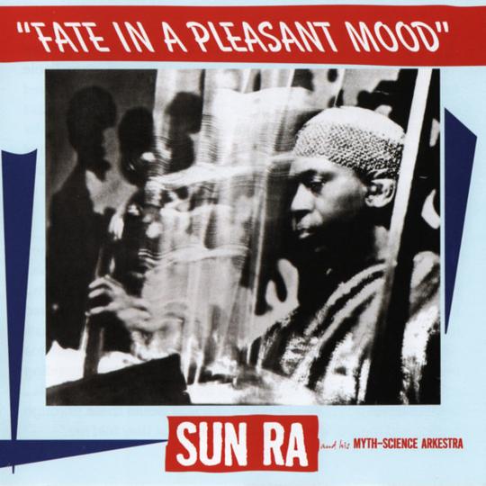 Sun Ra. Fate In A Pleasant Mood. CD.