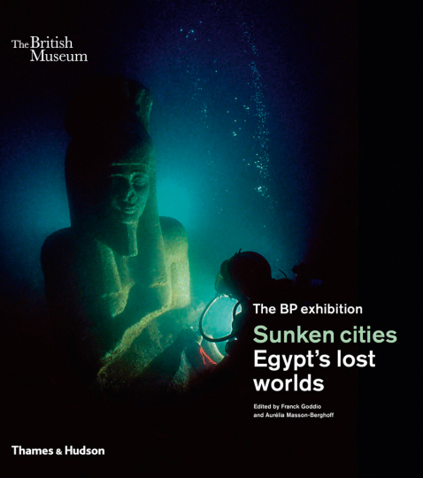 Sunken Cities. Ägyptens untergangene Welten.