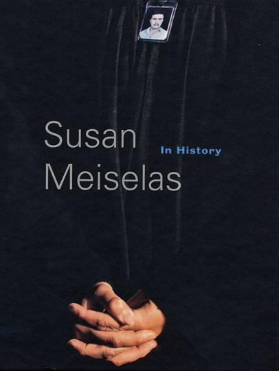 Susan Meiselas. In History.
