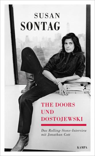 Susan Sontag. The Doors und Dostojewski.